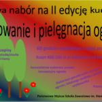 """Zapraszamy na kurs """"Hortiterapia"""" oraz """"Projektowanie i pielęgnowanie ogrodów""""; Państwowa Wyższa Szkoła Zawodowa im. S. Pigonia w Krośnie."""